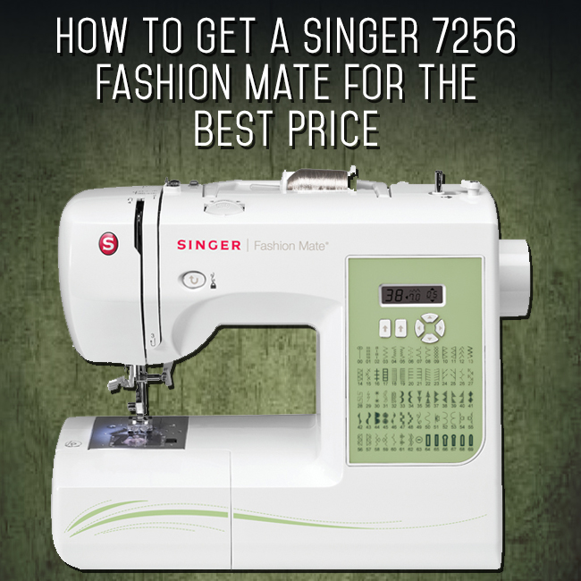 How_To_get_a_singer_fashion_mate_for_the_best_price