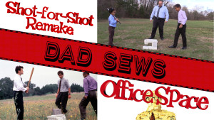 Dad Sews A Parody - Our 'Office Space' Shot-for-Shot Remake/Parody of the Fax Machine Scene