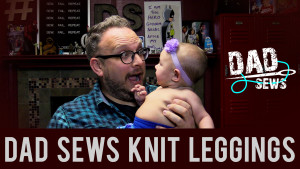 Dad Sews Knit Leggings for his baby at DadSews.com