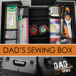 Dad's Sewing Box at DadSews.com - Get Yours Today