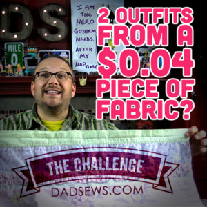 Dad Sews Two Outfits for $0.04? - Dress and Shirt Sewing Challenge