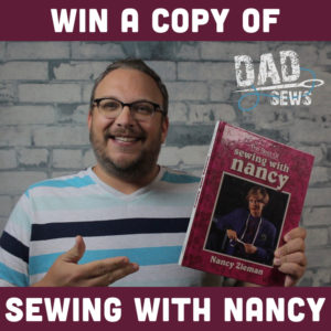 Win a copy of 'Sewing with Nancy' from DadSews.com