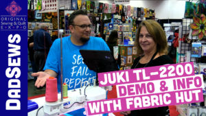 Juki TL-2200 QVP Demo with Dad Sews at the Sewing & Quilt Expo