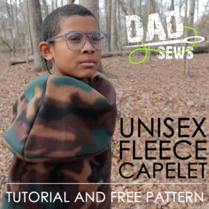 Dad Sews A Unisex Fleece Cowl Capelet - Free Pattern