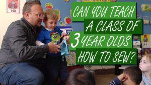 Teaching PRE-SCHOOLERS How To Sew?!? - DadSews toddler sewing