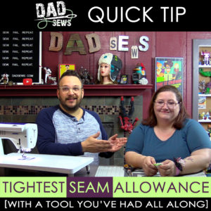 Sewing Hack: Get the Tightest Seam Allowance - Perfect for Bags and Interfacing -DadSews