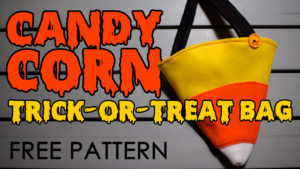 Dad Sews A Candy Corn Trick-or-Treat Bag - DadSews